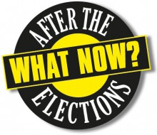 Afte the elections – What Now?