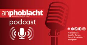 An Phoblacht podcast advert2