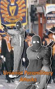 Unionist paramilitary attacks - June-August 2005