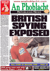 An Phoblacht, 9 September 2004 after the British bugging of Sinn Féin in Connolly House, Belfast