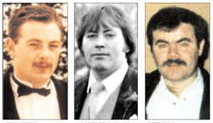IRA Volunteers Tony Doris, Lawrence McNally and Pete Ryan