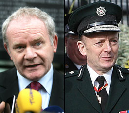 Martin McGuinness and  Hugh Orde